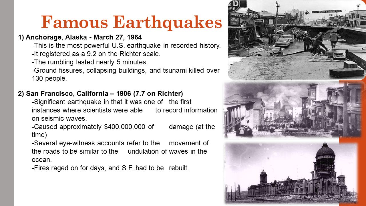 Famous Earthquakes 1) Anchorage, Alaska - March 27, 1964
