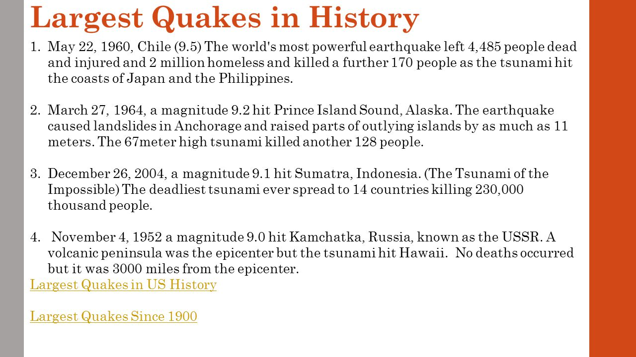 Largest Quakes in History