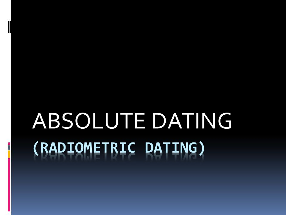 what does radiometric dating allows us to determine Radiometric time scale precise dating has been accomplished since 1950 dates one of the last advances of the continental ice sheet into the united states.