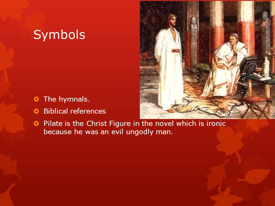 Symbols The hymnals. Biblical references