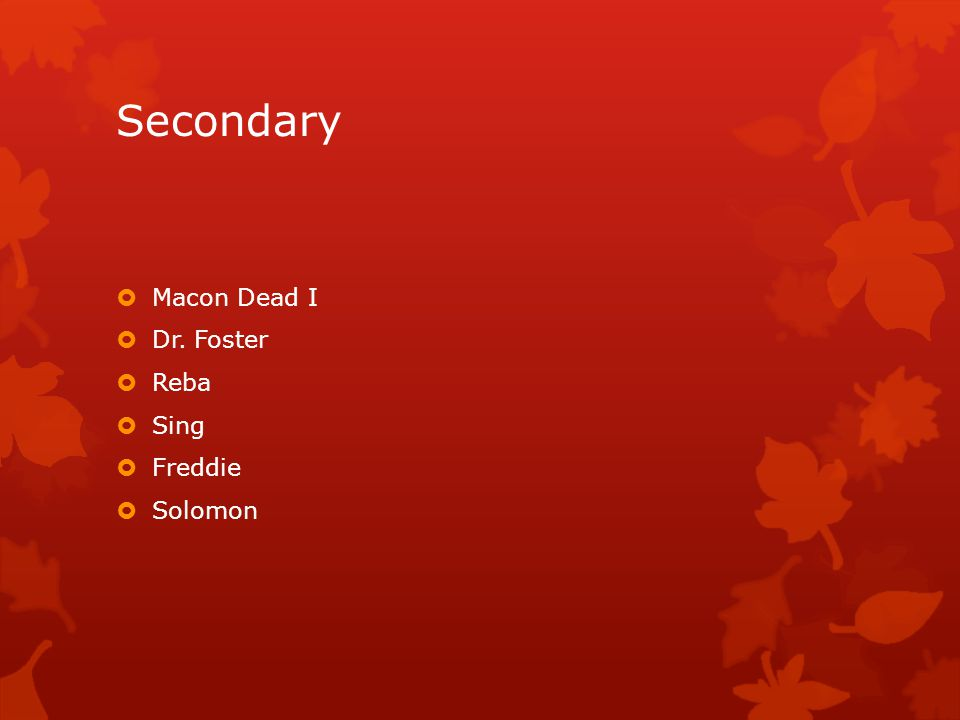 Secondary Macon Dead I Dr. Foster Reba Sing Freddie Solomon