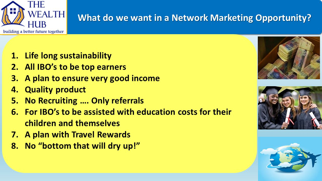 What do we want in a Network Marketing Opportunity