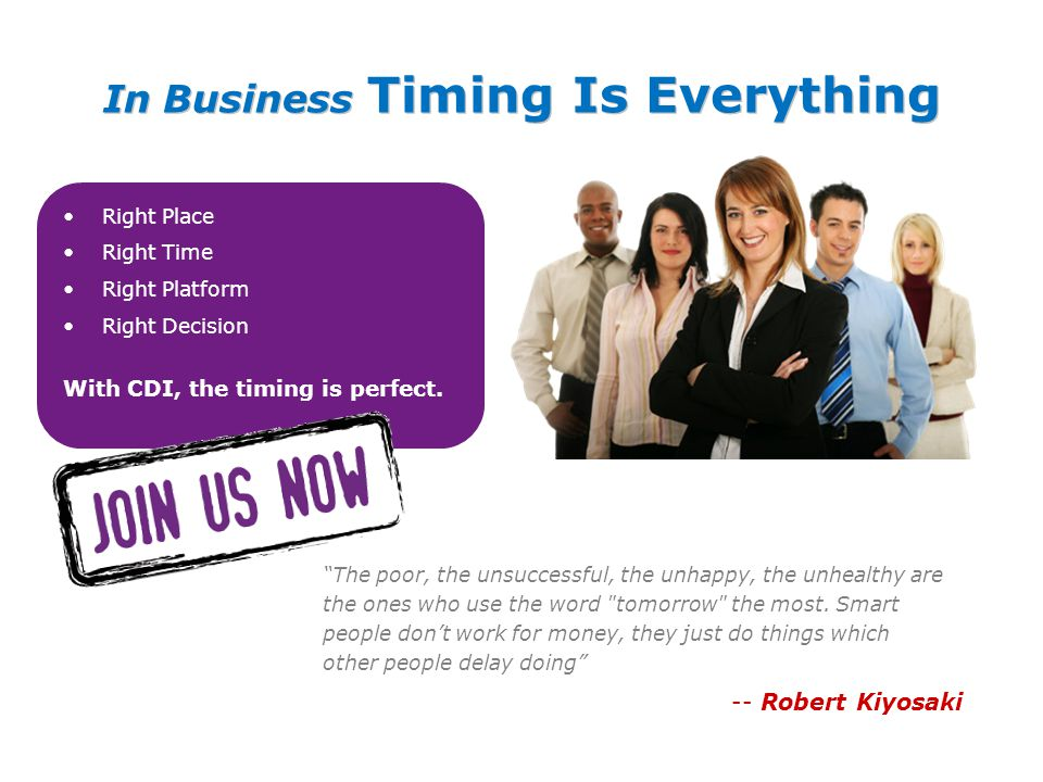 In Business Timing Is Everything
