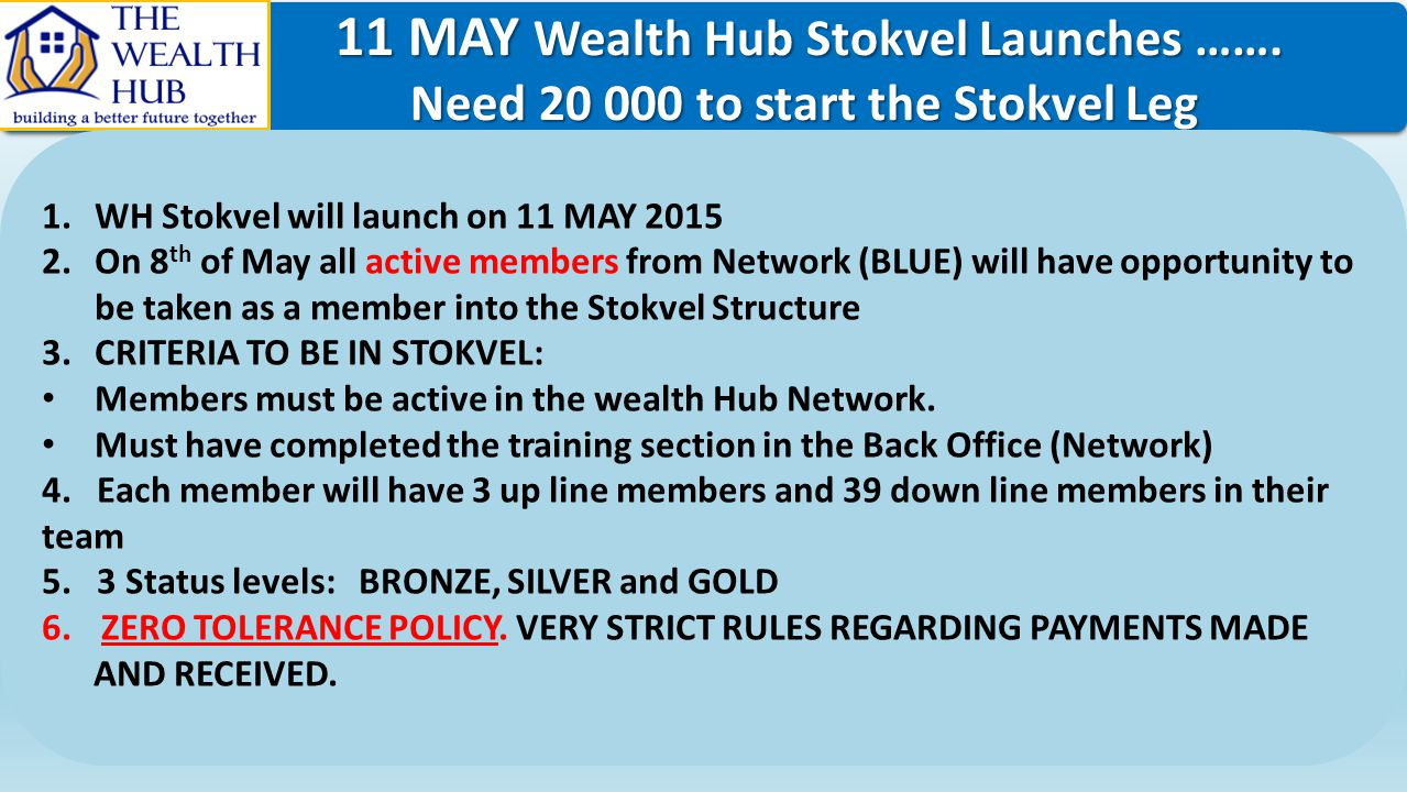 11 MAY Wealth Hub Stokvel Launches …….