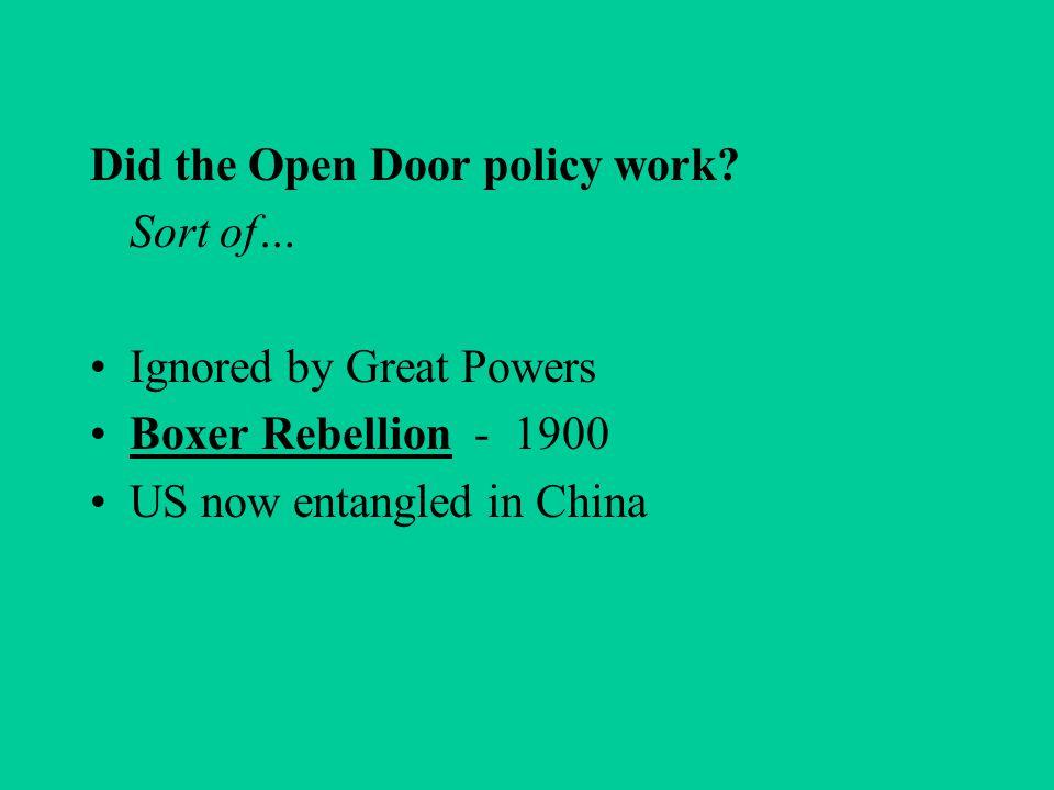 Did the Open Door policy work