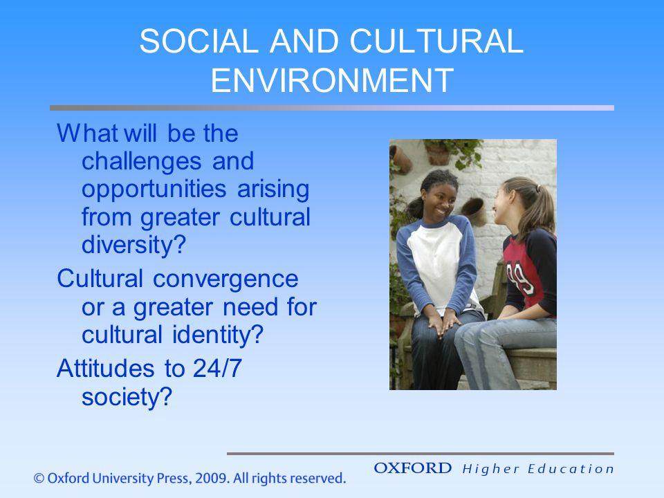 SOCIAL AND CULTURAL ENVIRONMENT