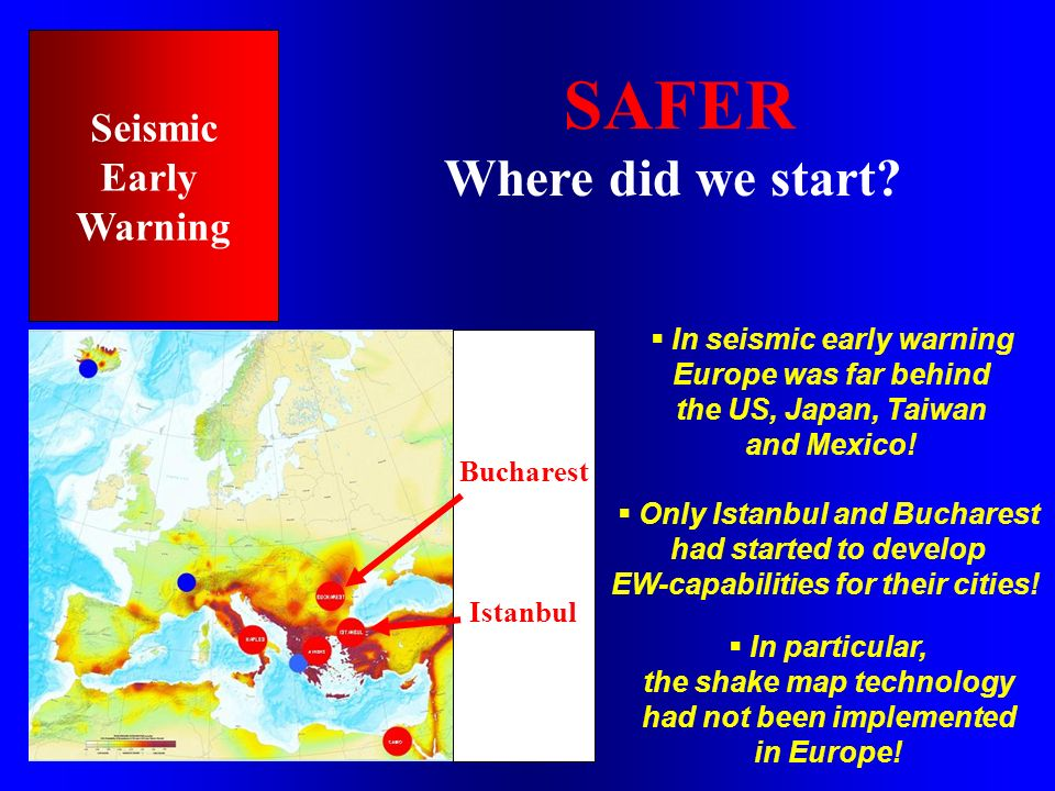 SAFER Where did we start Seismic Early Warning
