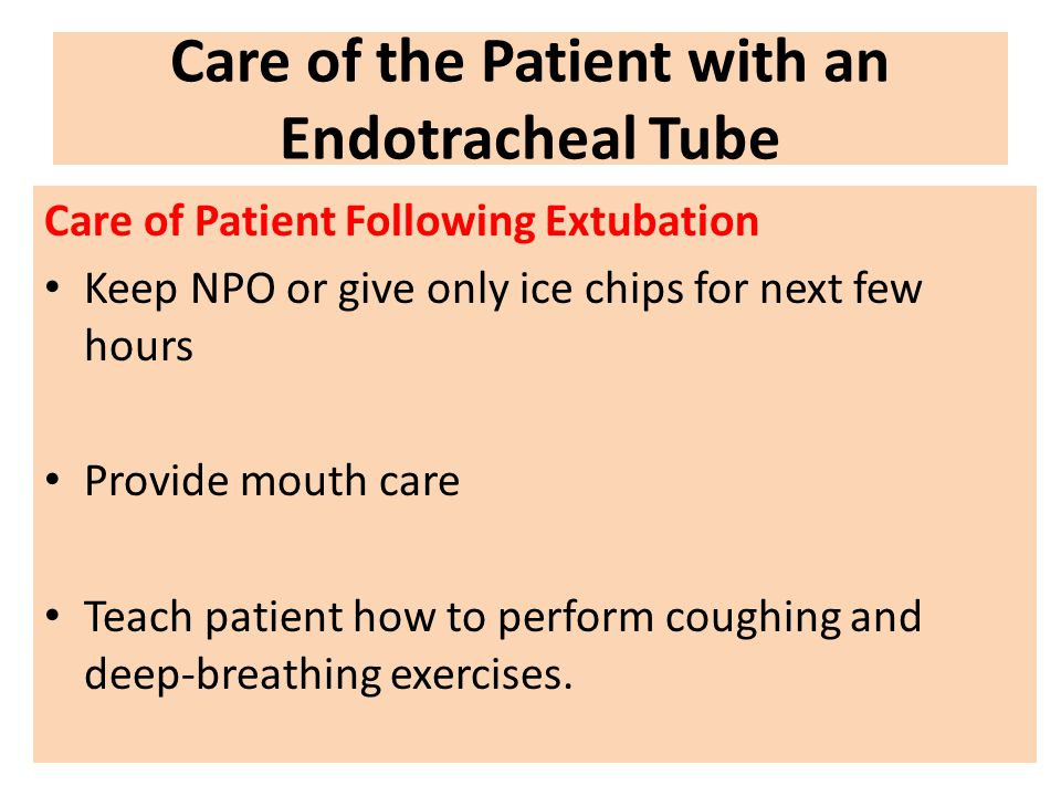 Care of the Patient with an Endotracheal Tube
