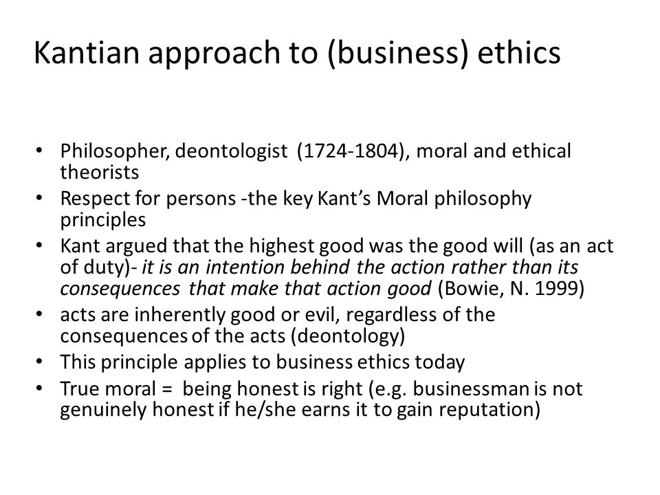 Kantian approach to (business) ethics
