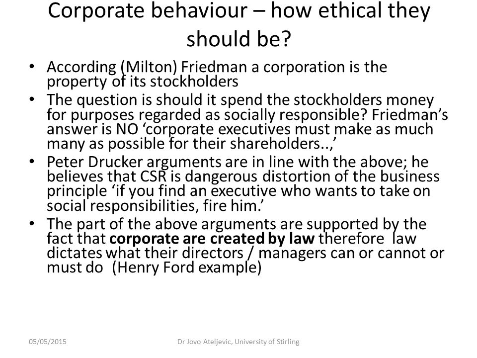 Corporate behaviour – how ethical they should be