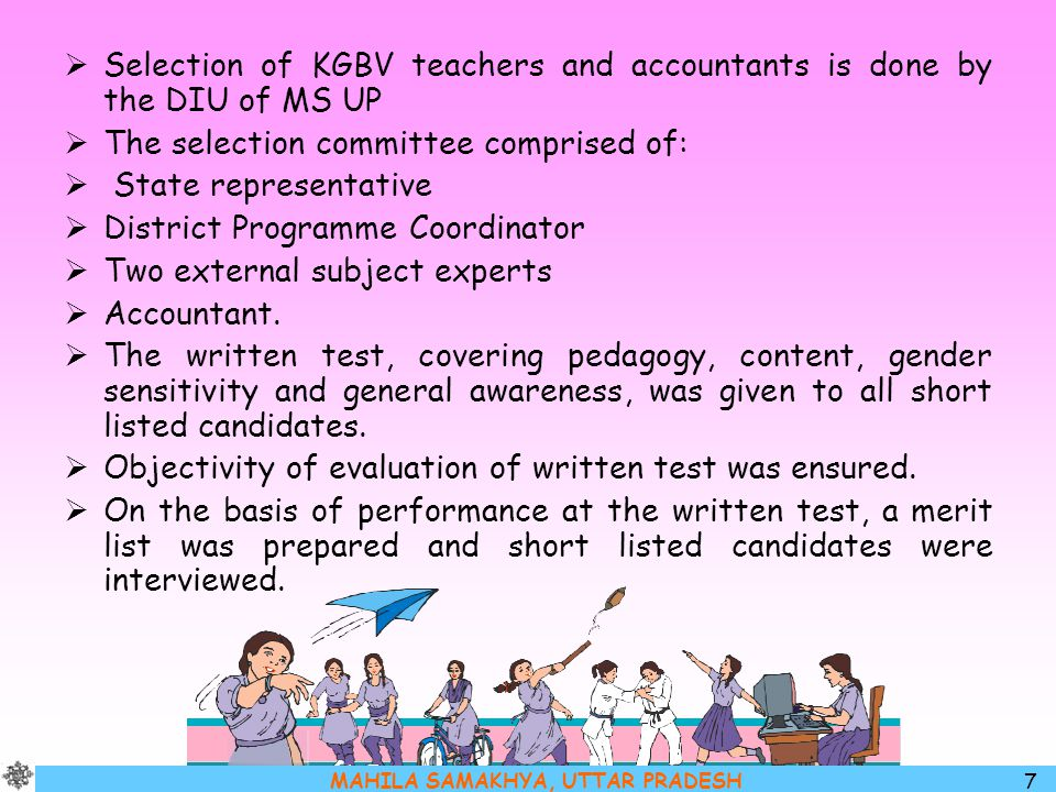 Selection of KGBV teachers and accountants is done by the DIU of MS UP