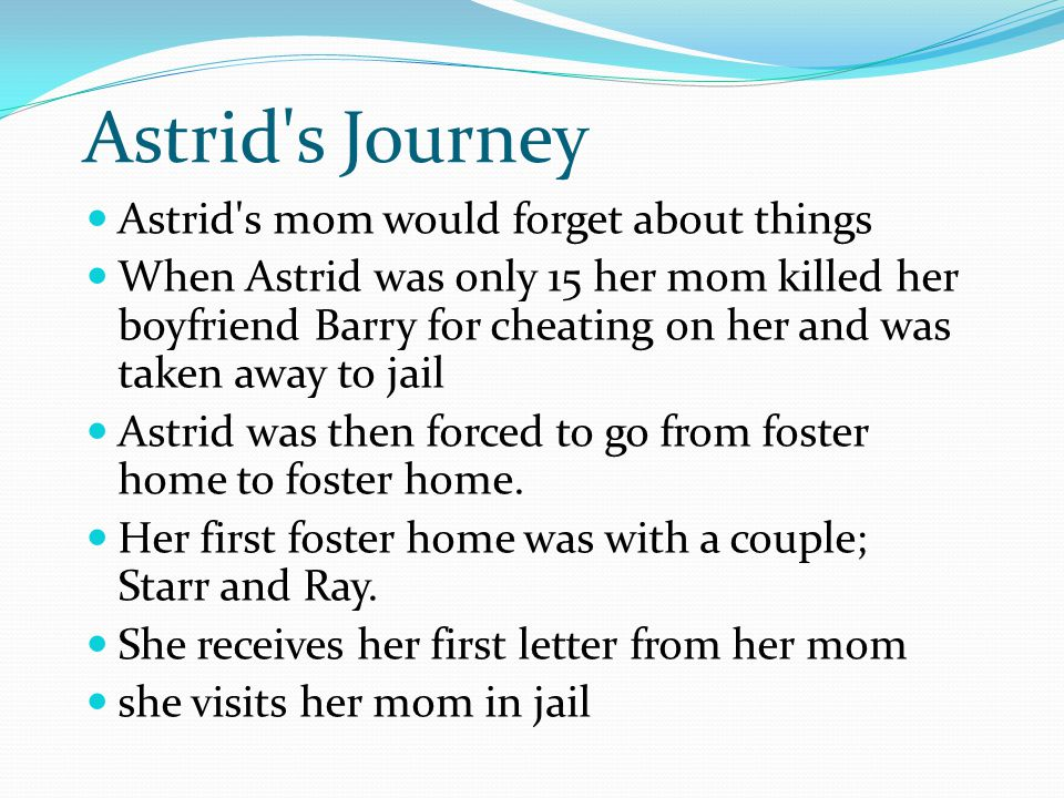 Astrid s Journey Astrid s mom would forget about things