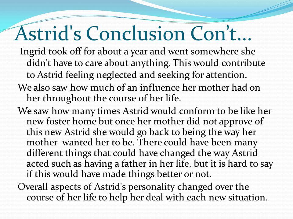 Astrid s Conclusion Con't...