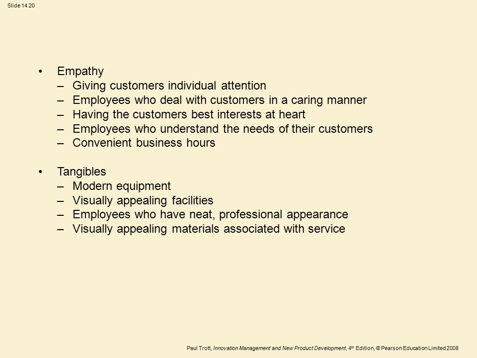 Empathy Giving customers individual attention. Employees who deal with customers in a caring manner.