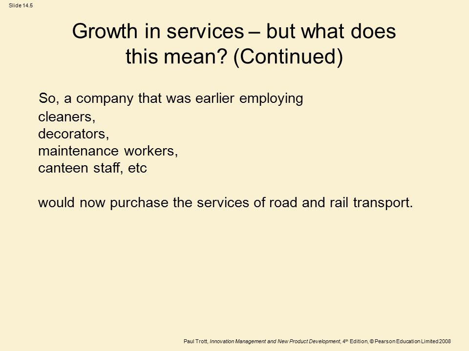 Growth in services – but what does this mean (Continued)
