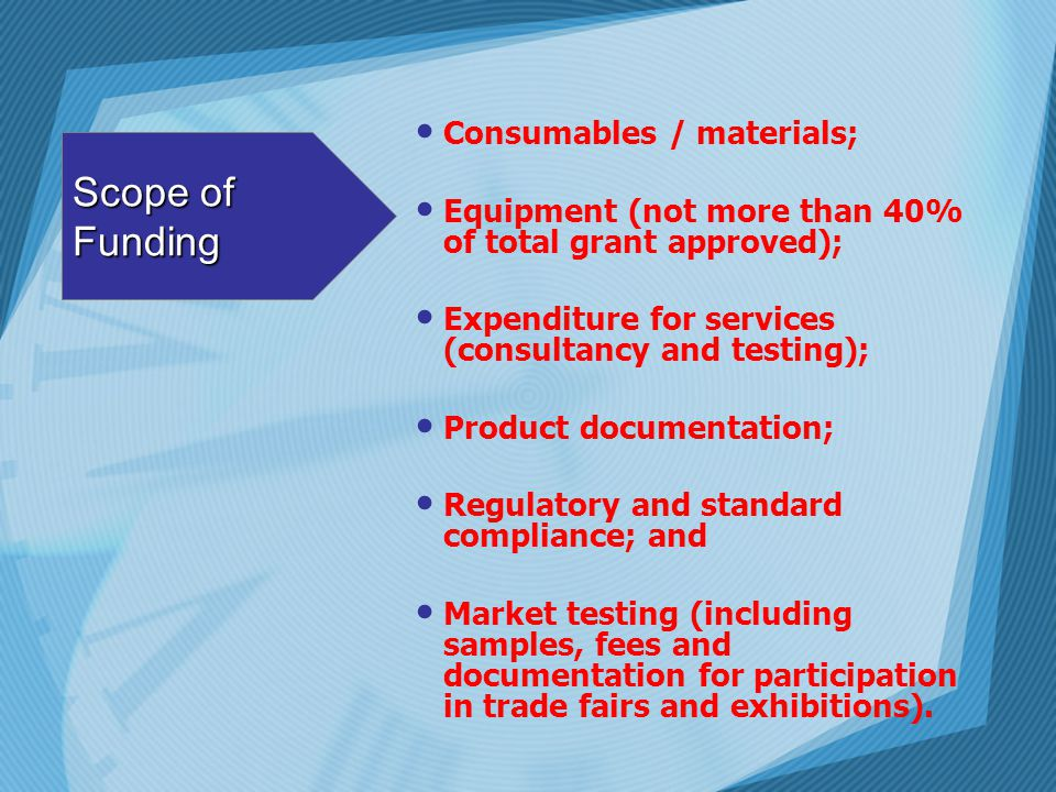 Scope of Funding Consumables / materials;