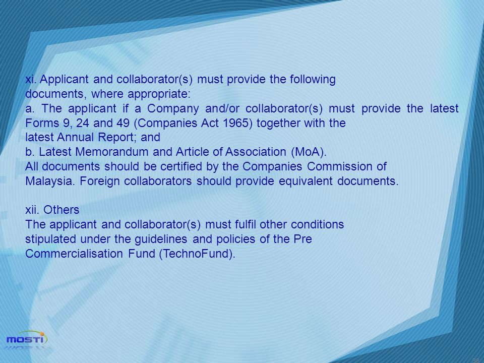 xi. Applicant and collaborator(s) must provide the following
