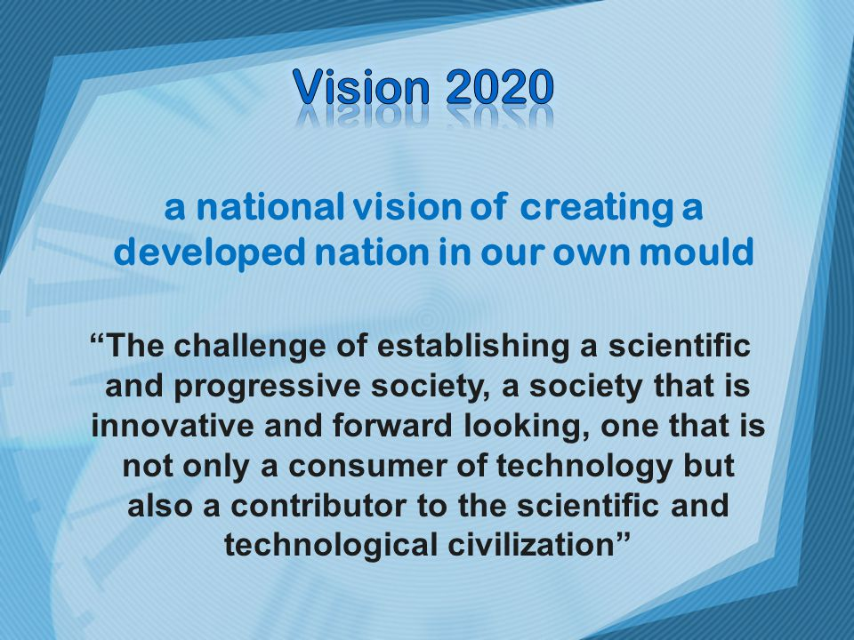 a national vision of creating a developed nation in our own mould
