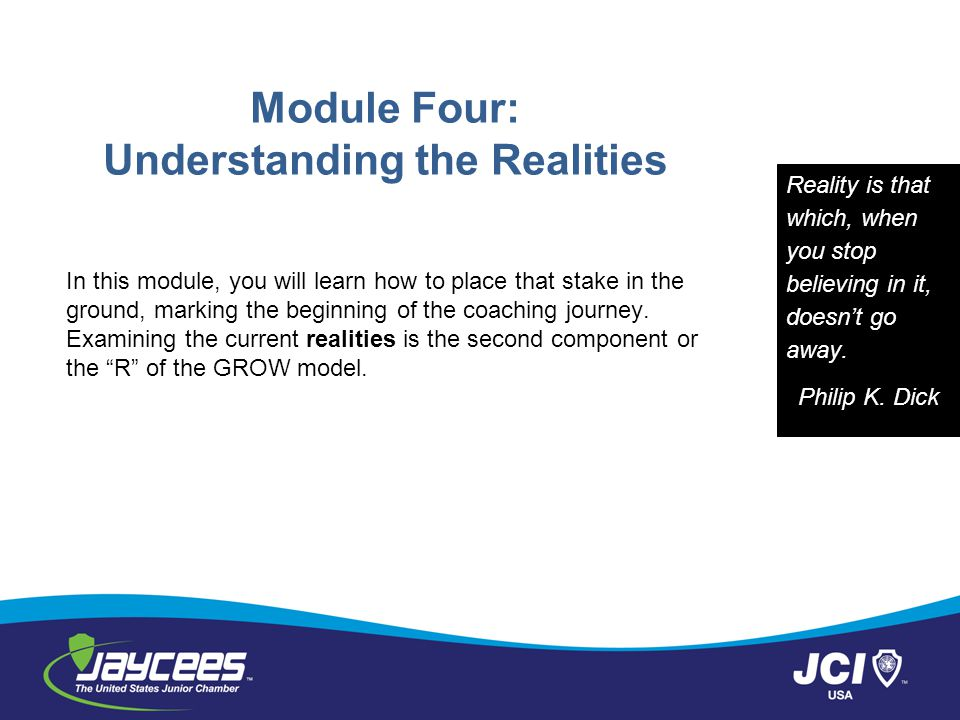 Module Four: Understanding the Realities