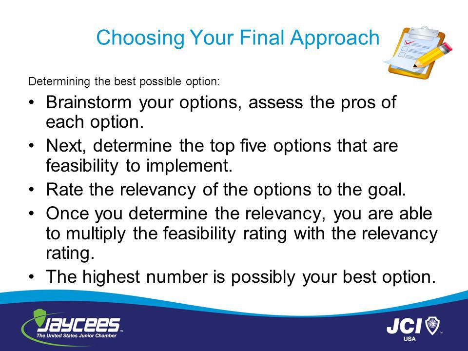 Choosing Your Final Approach