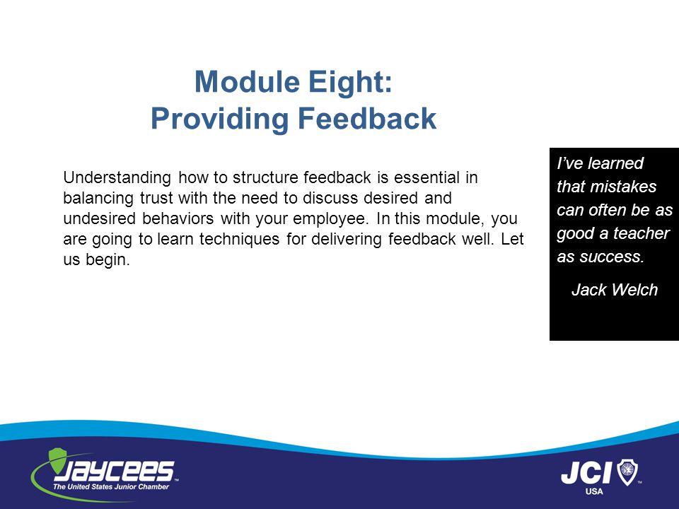 Module Eight: Providing Feedback