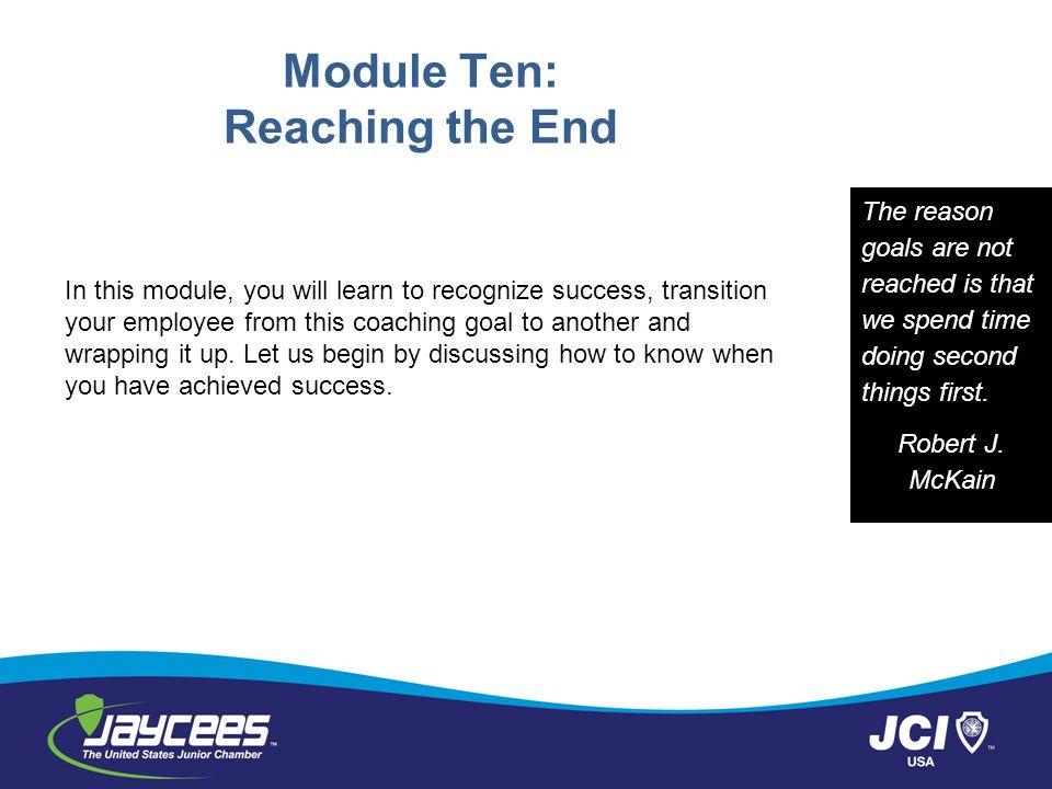 Module Ten: Reaching the End
