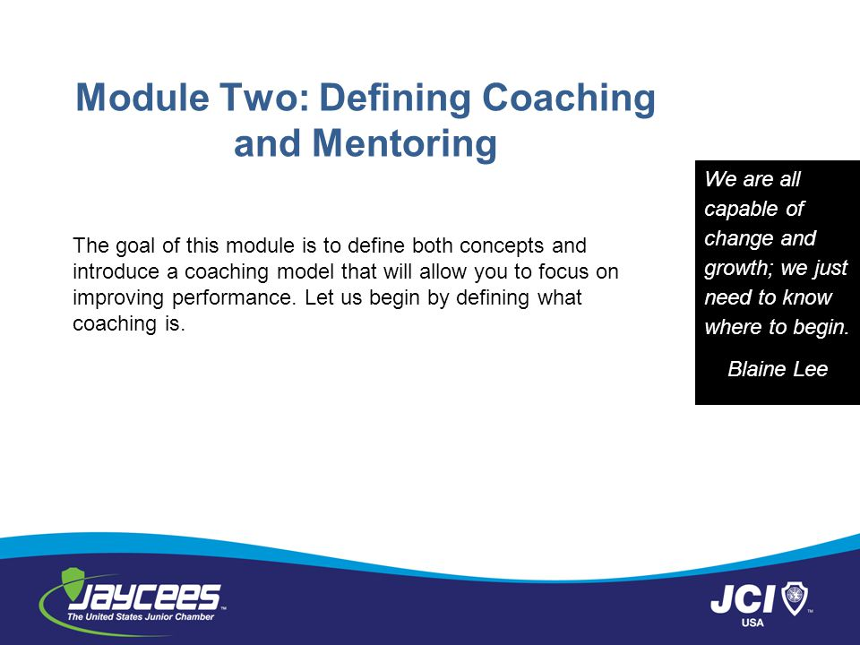 Module Two: Defining Coaching and Mentoring