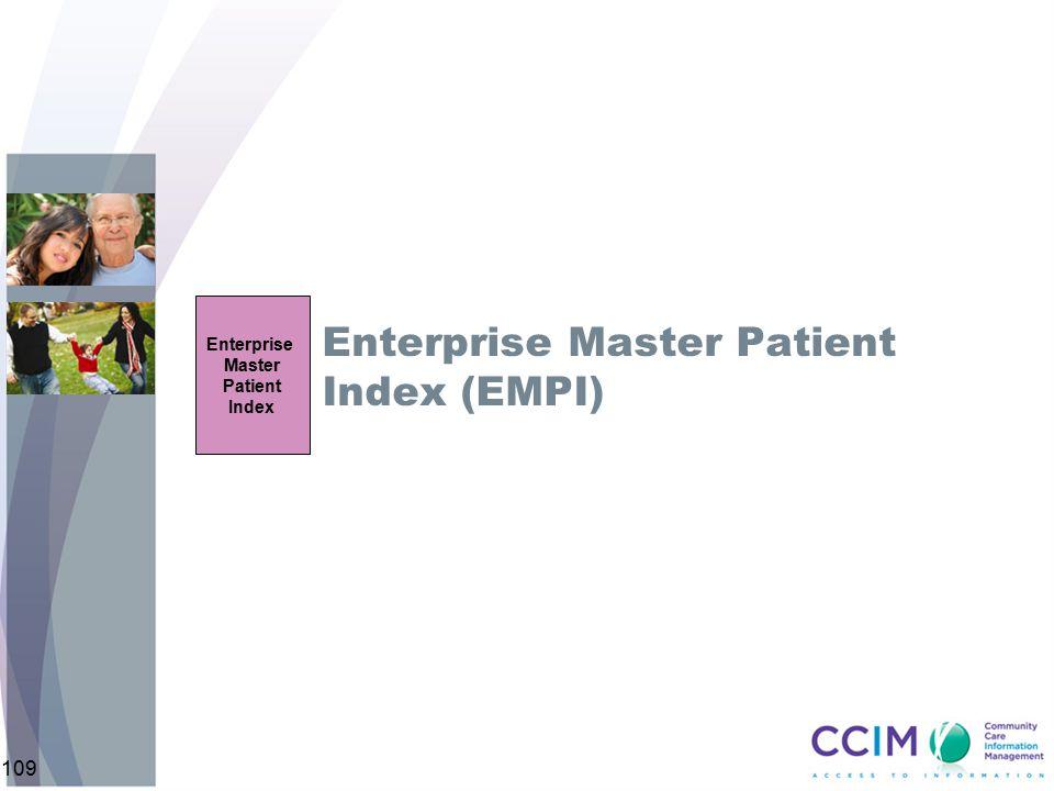 Enterprise Master Patient Index (EMPI)