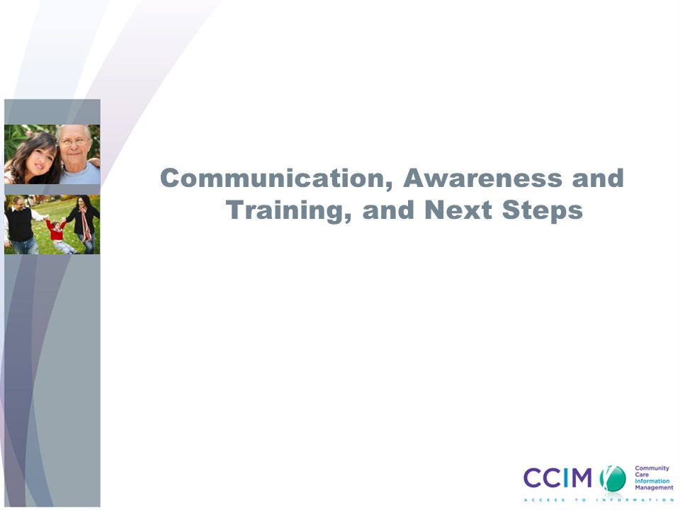 Communication, Awareness and Training, and Next Steps