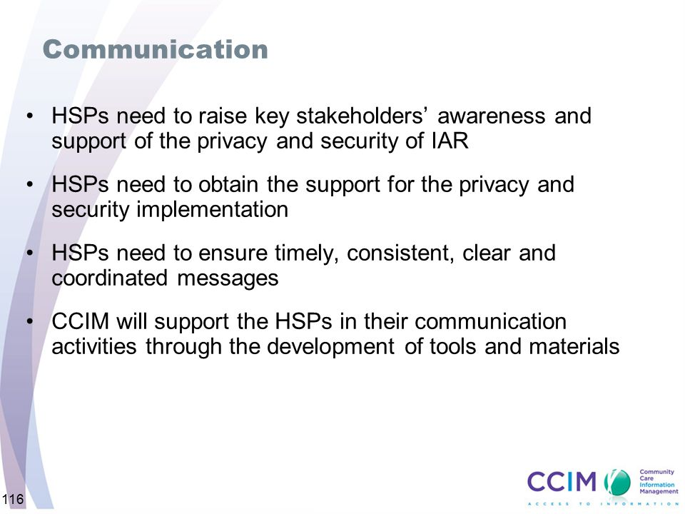 Communication HSPs need to raise key stakeholders' awareness and support of the privacy and security of IAR.