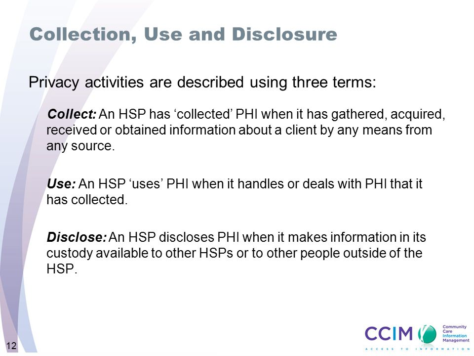 Collection, Use and Disclosure