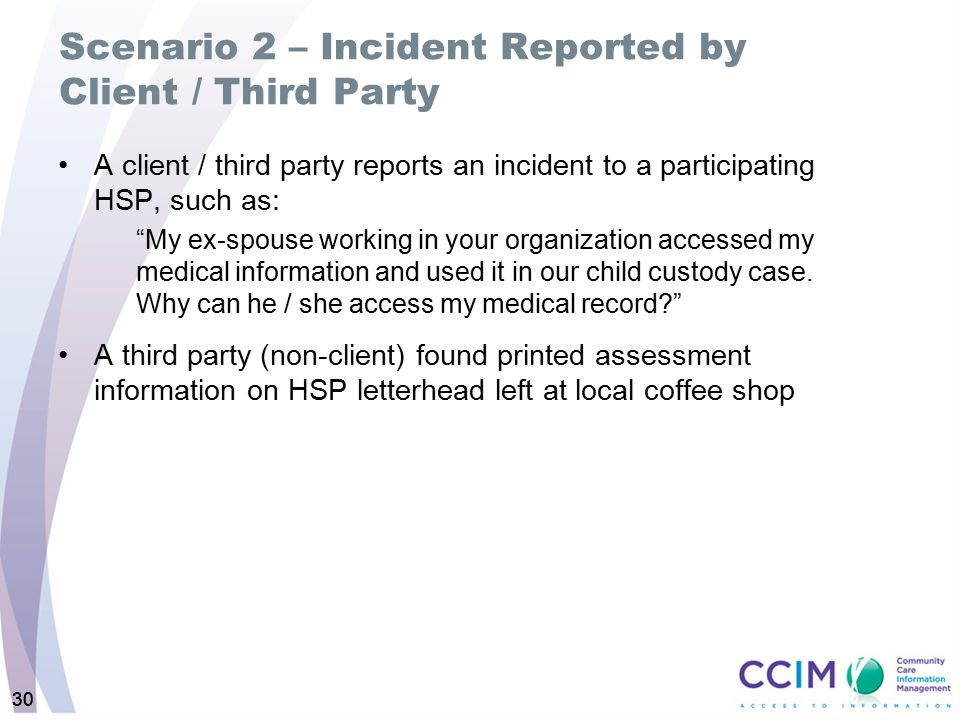 Scenario 2 – Incident Reported by Client / Third Party