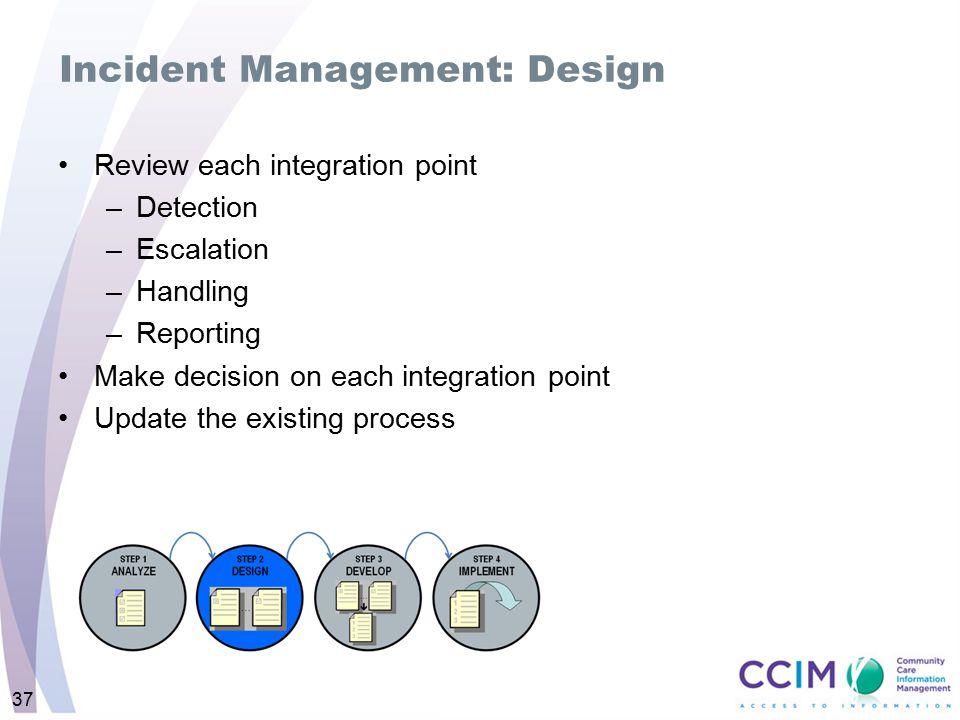 Incident Management: Design