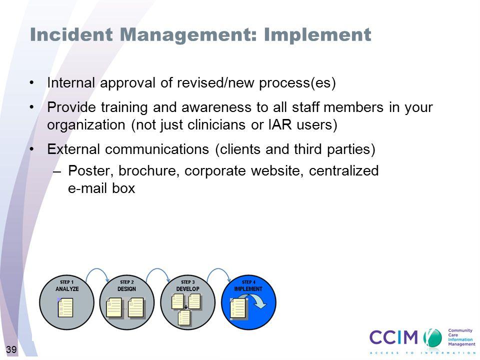 Incident Management: Implement