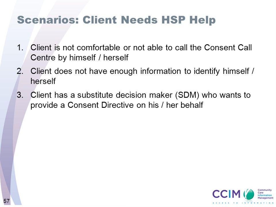 Scenarios: Client Needs HSP Help