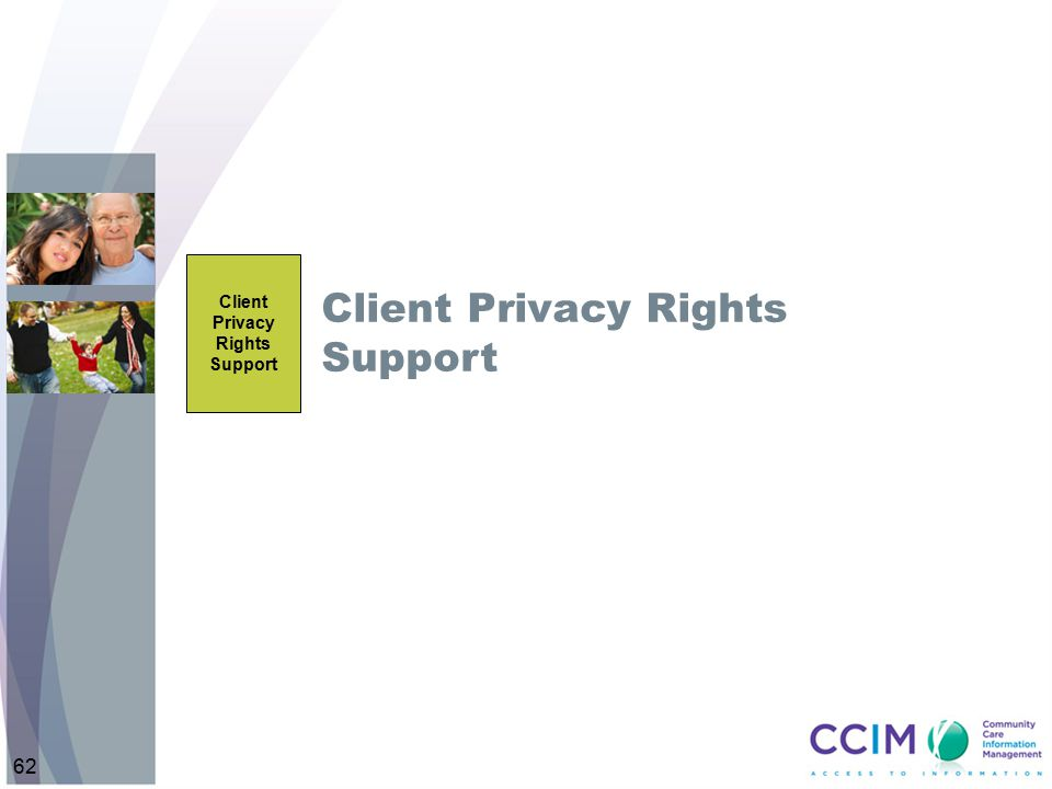 Client Privacy Rights Support