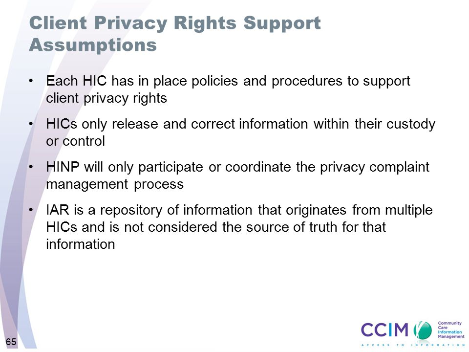 Client Privacy Rights Support Assumptions