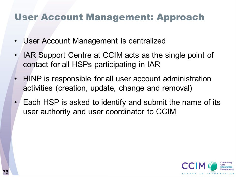 User Account Management: Approach
