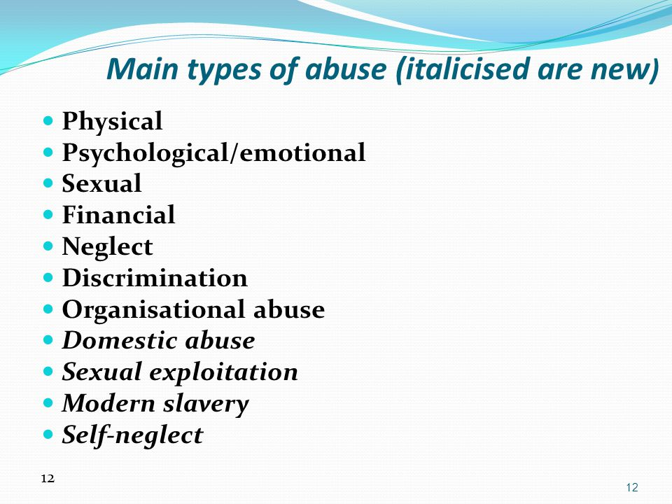 Main types of abuse (italicised are new)