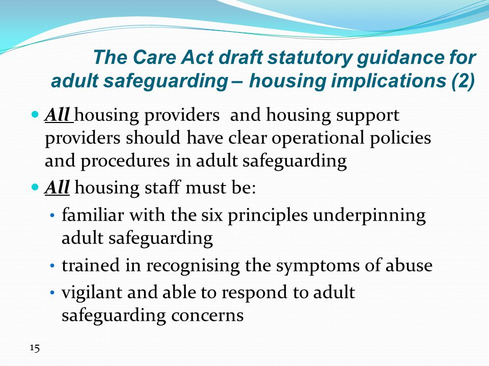 The Care Act draft statutory guidance for adult safeguarding – housing implications (2)