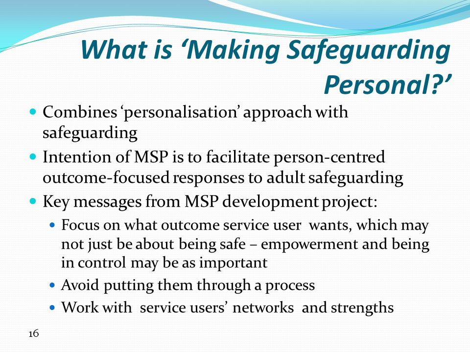 What is 'Making Safeguarding Personal '