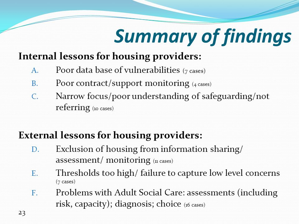 Summary of findings Internal lessons for housing providers: