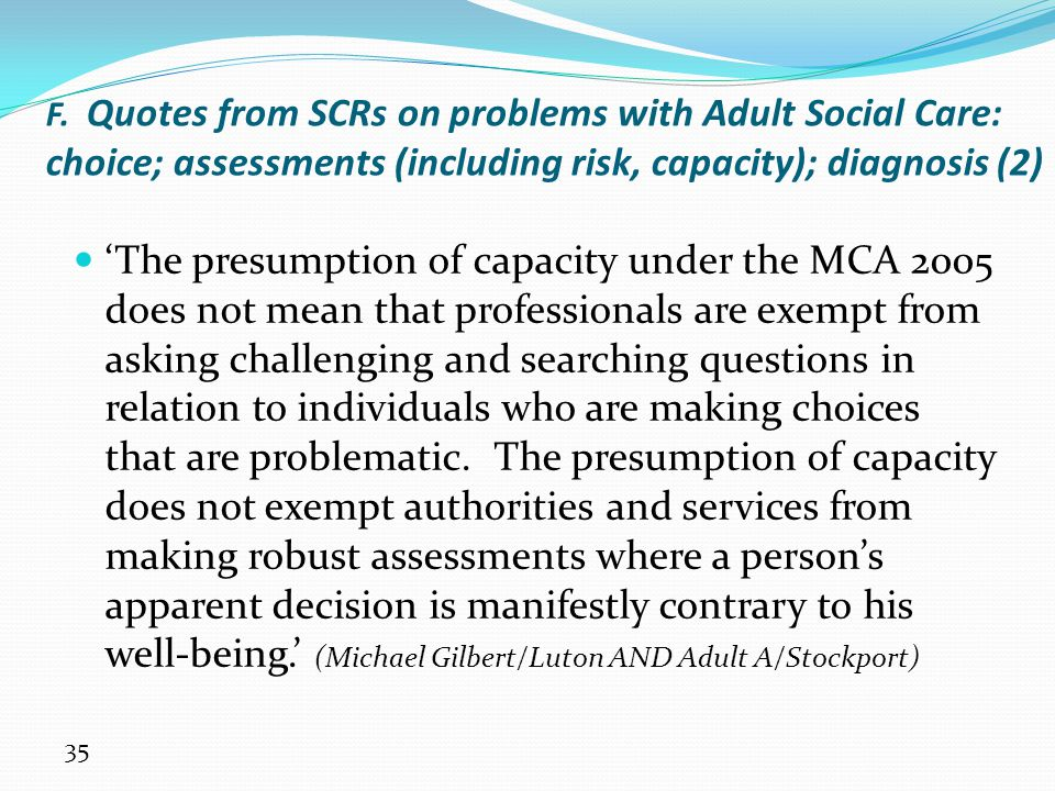 F. Quotes from SCRs on problems with Adult Social Care: choice; assessments (including risk, capacity); diagnosis (2)