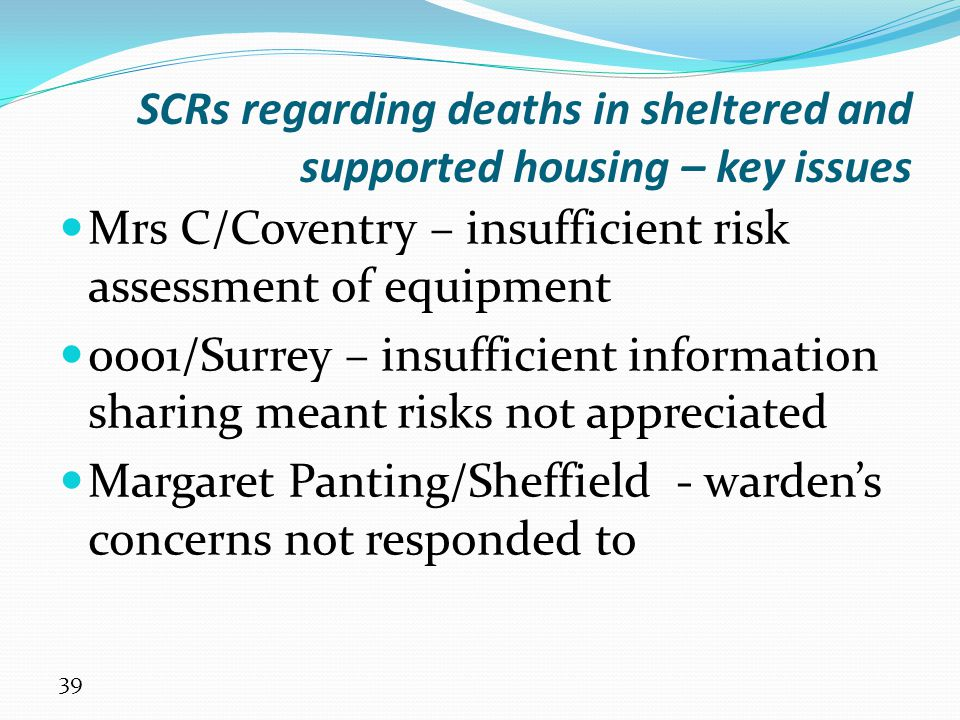 SCRs regarding deaths in sheltered and supported housing – key issues