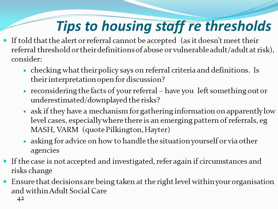 Tips to housing staff re thresholds