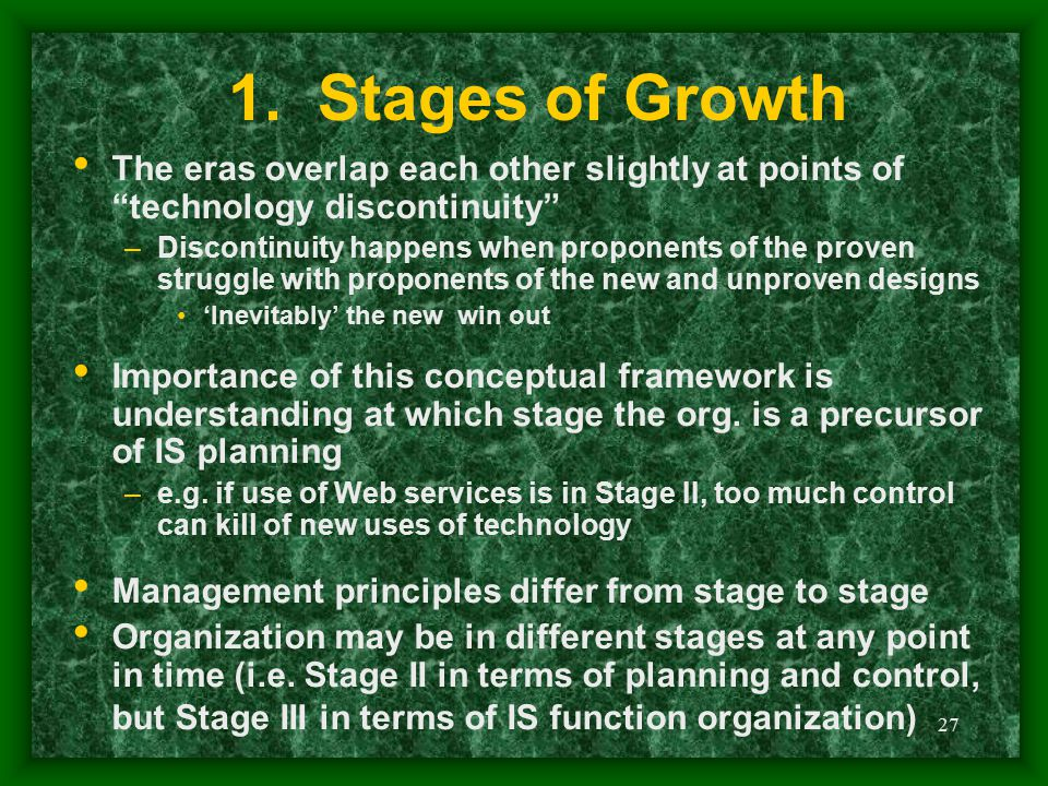 1. Stages of Growth The eras overlap each other slightly at points of technology discontinuity