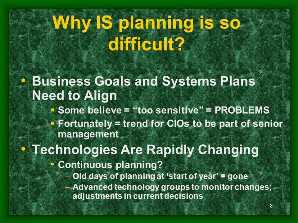 Why IS planning is so difficult