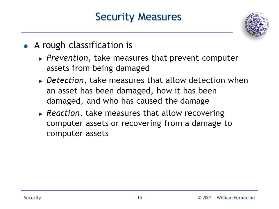 Security Measures A rough classification is