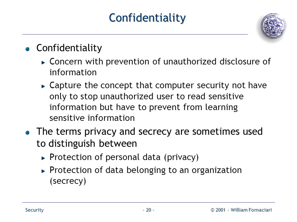 Confidentiality Confidentiality