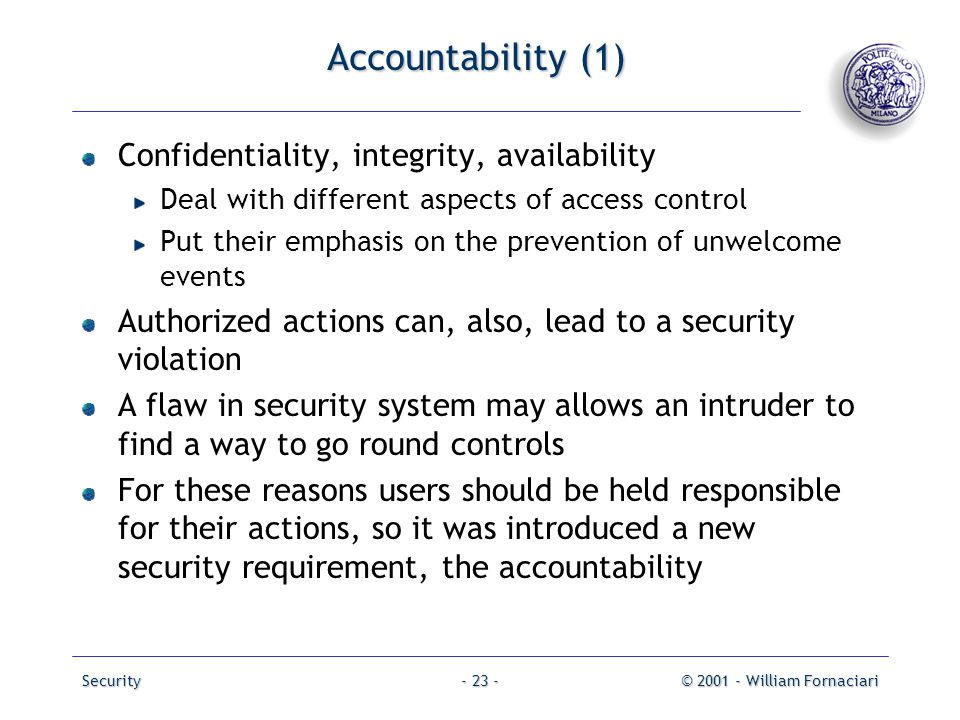 Accountability (1) Confidentiality, integrity, availability